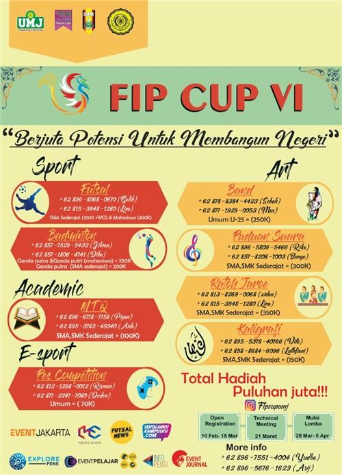 """FIP CUP VI """"Berjuta Potensi Untuk Membangun Negeri"""""""